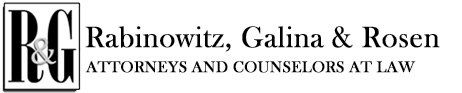 Rabinowitz, Galina & Rosen. Attorneys and Counselors at Law.